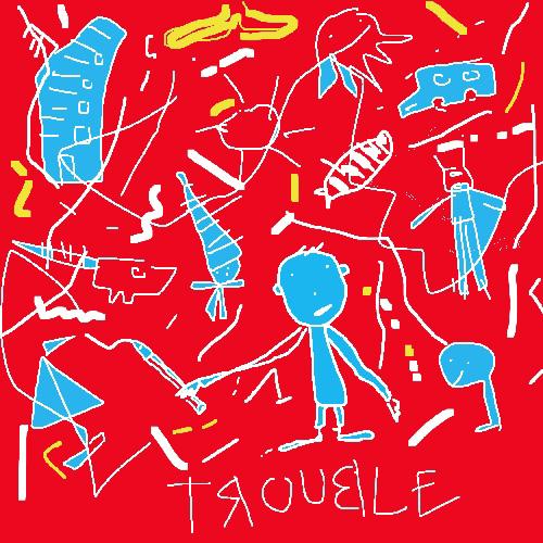 Trouble1